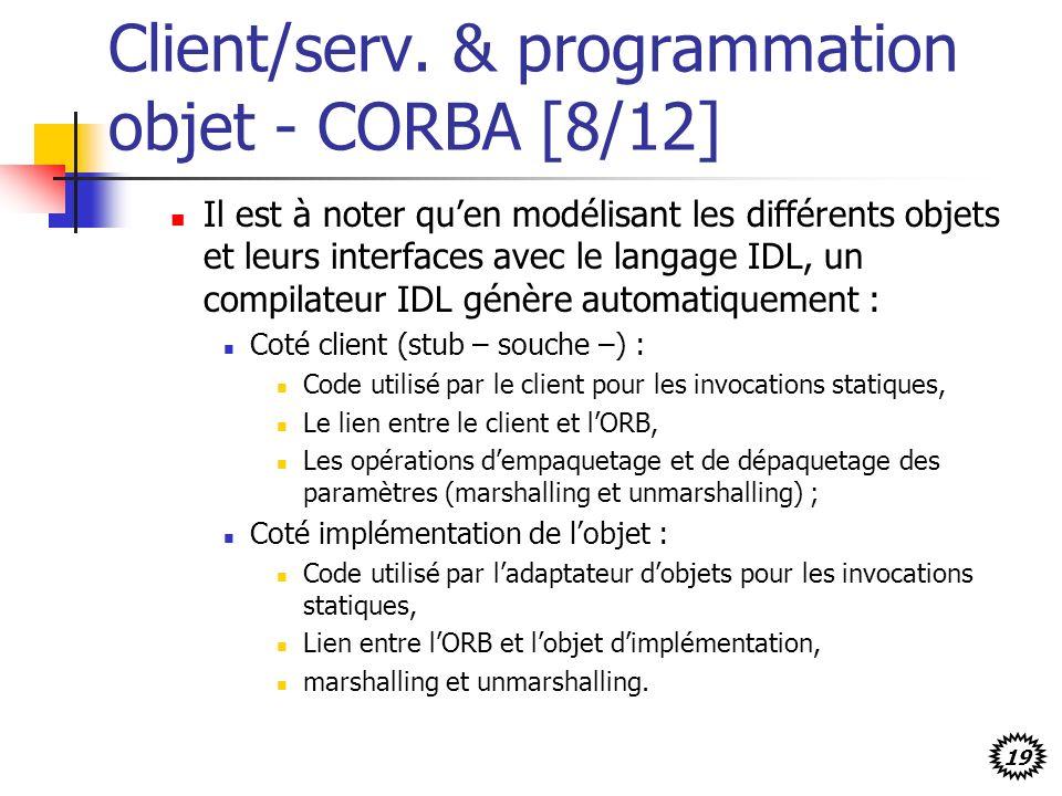 Client/serv. & programmation objet - CORBA [8/12]